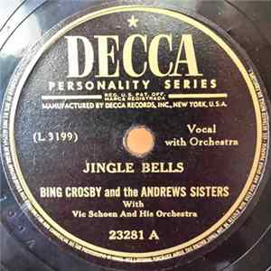 🎸 Bing Crosby And The Andrews Sisters With Vic Schoen And His Orchestra - Jingle Bells / Santa Claus Is Comin' To Town Album
