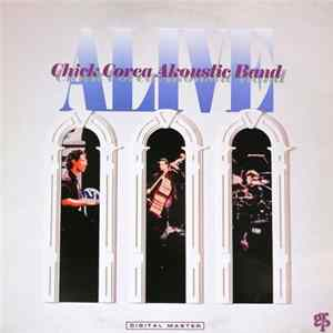 🎸 Chick Corea Akoustic Band - Alive Album
