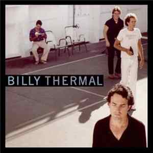 🎸 Billy Thermal - Billy Thermal Album