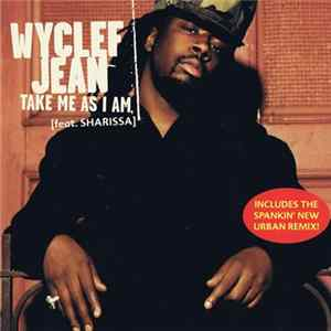 🎸 Wyclef Jean Featuring Sharissa - Take Me As I Am Album