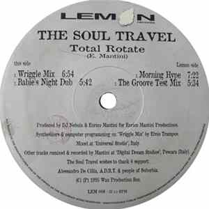 🎸 The Soul Travel - Total Rotate Album